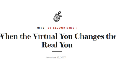 When the Virtual You Changes the Real You, Scientific American